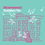 V.A. 「Brownswood Bubblers 10」