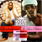 OutKast 『Speakerboxxx / The Love Below』