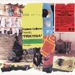 Frederic Galliano 『Frikyiwa』