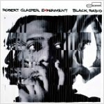 Robert Glasper 『Black Radio』