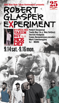 松浦俊夫|25th Blue Note Tokyo Anniversary presents ROBERT GLASPER EXPERIMENT with special guest YASIIN BEY f.k.a. MOS DEF