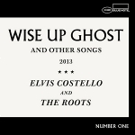 Elvis Costello and The Roots 『Wise Up Ghost』