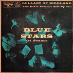 Blue Stars of France 『Lullaby of Birdland and Other Famous Hits』
