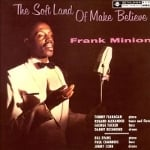 Frank Minion 『The Soft Land of Make Believe』