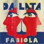 Da Lata 『Fabiola』