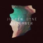 Julien Dyne 『December』
