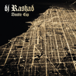 DJ Rashad 『Double Cup』