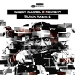 Robert Glasper Experiment 『Black Radio 2』