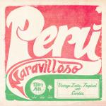 V. A. 『Peru Maravilloso Vintage Latin, Tropical & Cumbia』