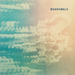 Boardwalk 『Boardwalk』