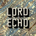 Lord Echo 『Curiosities』