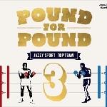 V. A. 『Pound For Pound Vol.3』
