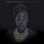 Zara McFarlane 『If You Knew Her』