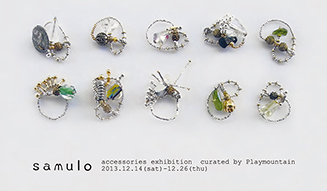 """samulo """"accessories exhibition"""" curated by Playmountain 01"""