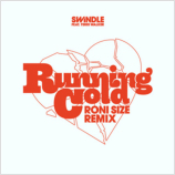 Swindle 「Running Cold-Roni Siize Remix」