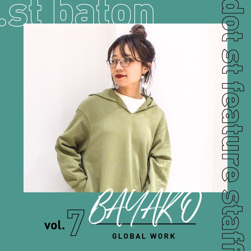 .st baton vol.7 GLOBAL WORK バヤコさん