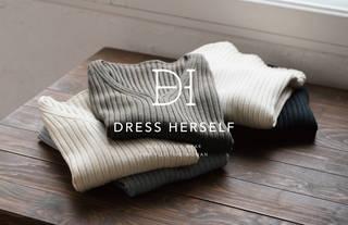 【DRESS HERSELF】に注目!頑張る女性のための上質なデイリーウェアブランド