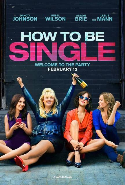 HOW TO BE SINGLE movie poster | Movie Posters | Pinterest | 映画 と 海 (48534)