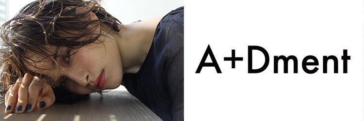 A+Dment【エープラスディーメント】